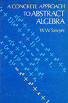 Book Image - A Concrete Approach to Abstract Algebra